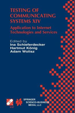 Testing of Communicating Systems XIV: Application to Internet Technologies and Services