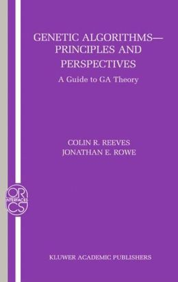 Genetic Algorithms: Principles and Perspectives: A Guide to GA Theory