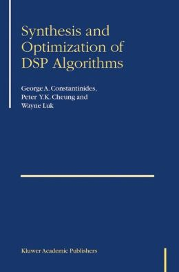 Synthesis and Optimization of DSP Algorithms