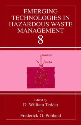 Emerging Technologies in Hazardous Waste Management 8