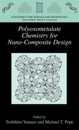 Polyoxometalate Chemistry for Nano-Composite Design