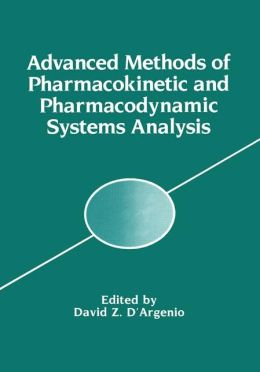 Advanced Methods of Pharmacokinetic and Pharmacodynamic Systems Analysis