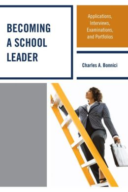 Becoming a School Leader: Applications, Interviews, Examinations and Portfolios