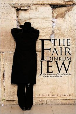 The Fair Dinkum Jew: The Survival of Israel and the Abrahamic Covenant