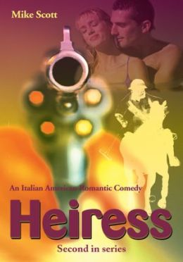 Heiress: An Italian-American Romantic Comedy