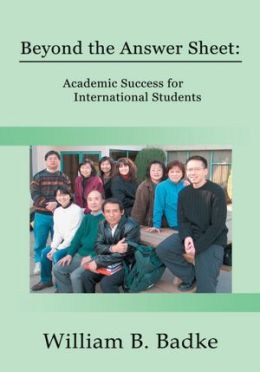 Beyond the Answer Sheet: Academic Success for International Students