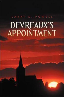 Devreaux's Appointment