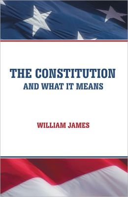 The Constitution and What It Means
