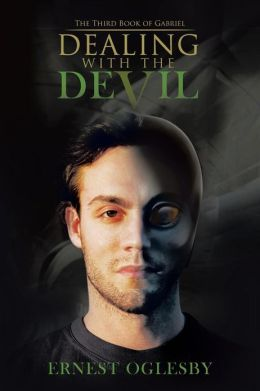 Dealing with the Devil: The Third Book of Gabriel