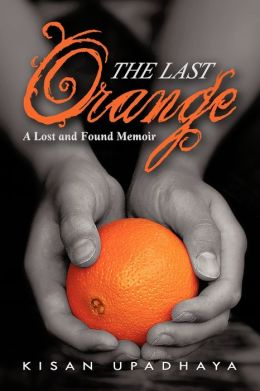 The Last Orange: A Lost and Found Memoir