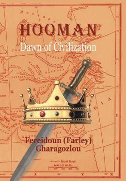 Hooman: The Dawn of Civilization