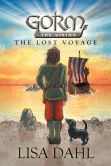 Book Cover Image. Title: Gorm the Viking:  The Lost Voyage, Author: Lisa Dahl
