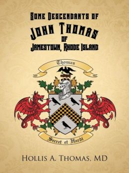 Some Descendants of John Thomas of Jamestown, Rhode Island