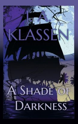 A Shade of Darkness