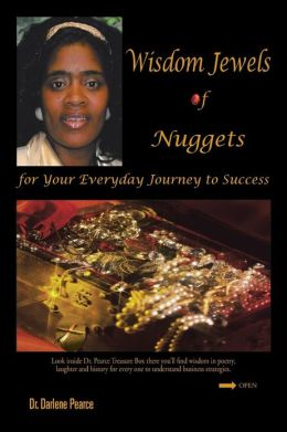 Wisdom Jewels of Nuggets for Your Everyday Journey to Success
