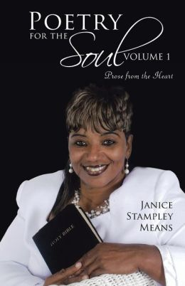Poetry for the Soul: Volume 1: Prose from the Heart