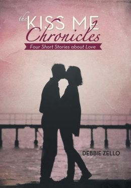 The Kiss Me Chronicles: Four Short Stories about Love