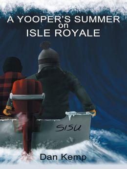 A Yooper's Summer on Isle Royale