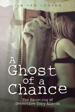 A Ghost of a Chance: The Haunting of Detective Tory Alston