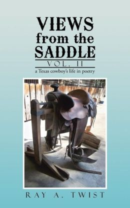 Views from the Saddle: Vol. II