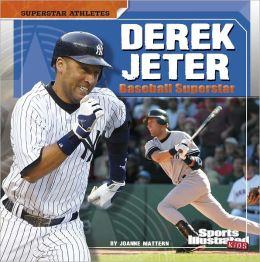 Derek Jeter: Baseball Superstar