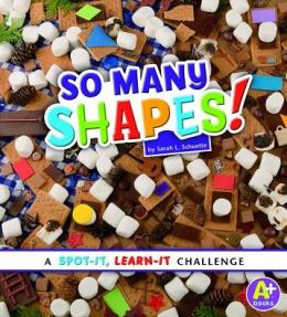 So Many Shapes!: A Spot-It, Learn-It Challenge