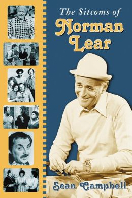The Sitcoms of Norman Lear