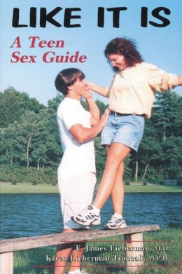 Like It Is: A Teen Sex Guide
