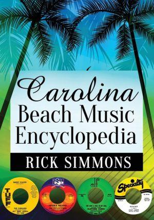 Carolina Beach Music Encyclopedia