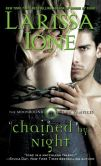 Book Cover Image. Title: Chained by Night (Moonbound Clan Vampires Series #2), Author: Larissa Ione