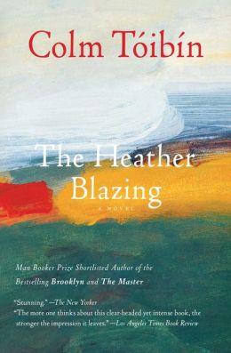 The Heather Blazing: A Novel