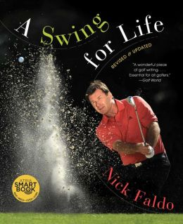 A Swing for Life: Revised and Updated (with embedded videos) (Enhanced Edition)