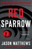 Book Cover Image. Title: Red Sparrow, Author: Jason Matthews