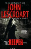 Book Cover Image. Title: The Keeper:  A Novel, Author: John Lescroart