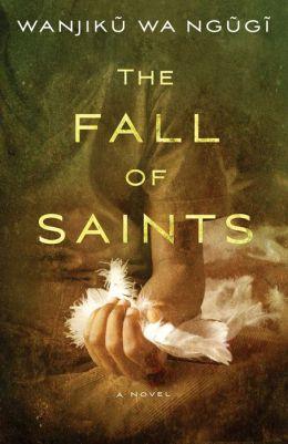The Fall of Saints: A Novel