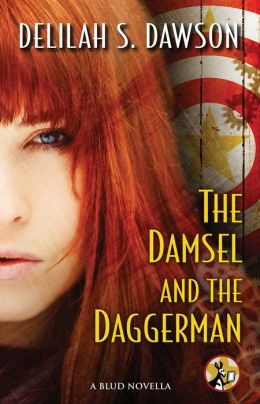 The Damsel and the Daggerman: A BLUD Novella