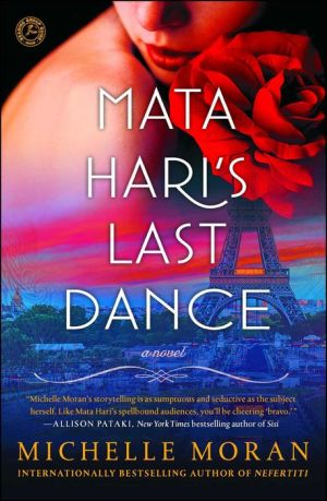 Mata Hari's Last Dance: A Novel