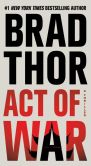 Book Cover Image. Title: Act of War, Author: Brad Thor