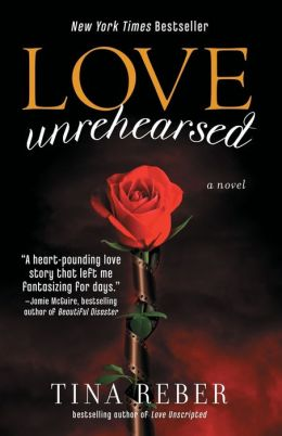 Love Unrehearsed (The Love Series, Book 2)