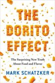Book Cover Image. Title: The Dorito Effect:  The Surprising New Truth About Food and Flavor, Author: Mark Schatzker