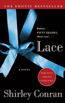 Lace: A Novel