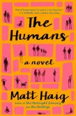 Book Cover Image. Title: The Humans, Author: Matt Haig