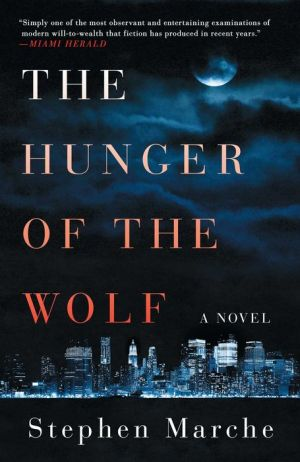 The Hunger of the Wolf: A Novel