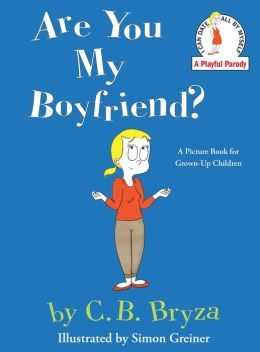 Are You My Boyfriend? (PagePerfect NOOK Book)