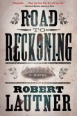 Road to Reckoning: A Novel