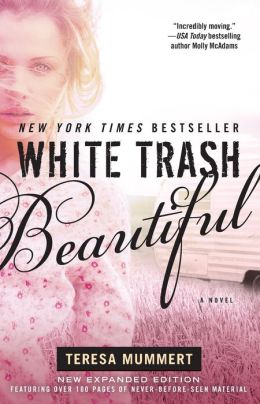 White Trash Beautiful (White Trash Trilogy Series #1)
