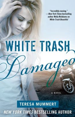 White Trash Damaged (White Trash Trilogy Series #2)