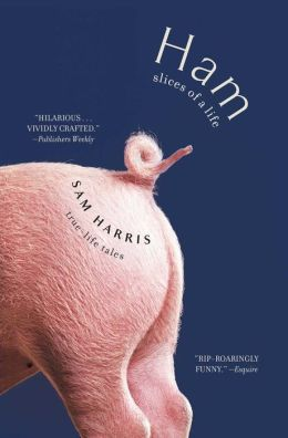 Ham: Slices of a Life: Essays and Stories