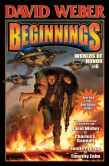 Book Cover Image. Title: Beginnings (Worlds of Honor Series #6), Author: David Weber