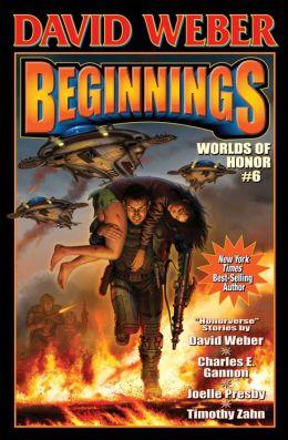 Beginnings (Worlds of Honor Series #6)